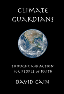 Climate Guardians: Thoughts and Actions for People of Faith