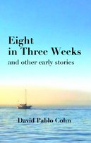 Eight in Three Weeks: and Other Early Stories